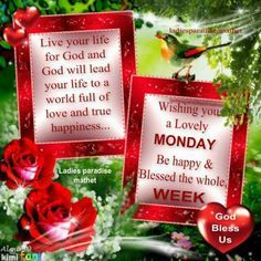 Wishing you a Lovely Monday and a Blessed new week!!