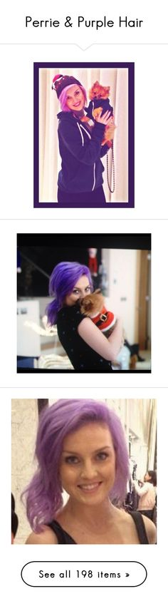 """""""Perrie & Purple Hair"""" by gorgeous-mermaid ❤ liked on Polyvore featuring little mix, perrie edwards, perrie, celebs, girls, hair, people, hairstyles, icon and pictures"""