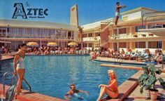 aztec hotel--Miami in the 60's