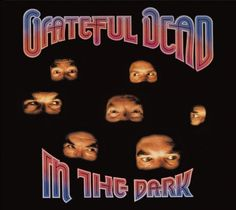 The Grateful Dead - IN THE DARK (1987)