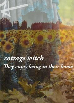 The Witch Is In — Cottage Witch: A lot like a kitchen witch, they...
