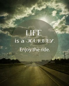 62 Best Enjoying The Ride images | Words, Me quotes, Quotes ...