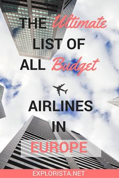 If you're an avid budget airlines abuser like me (<3 you Ryanair), you'll LOVE this ultimate list of ALL budget airlines in Europe.