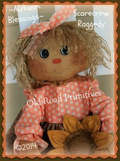 ~Autumn Blessings~ Scarecrow Raggedy Pattern from Old Road Primitives!  http://www.oldroadprimitives.com/catalog.php?item=367