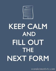 Adoption - Keep calm and fill out the next form