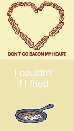 FOOD for thought  So BACON hot that we will FRY without suntan lotion on  = that's SOL there is to say on the matter