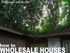 Wholesaling Houses: How To Wholesale A House