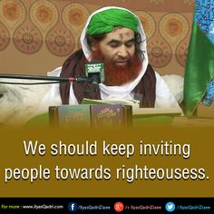 We should keep inviting people towards righteousness.