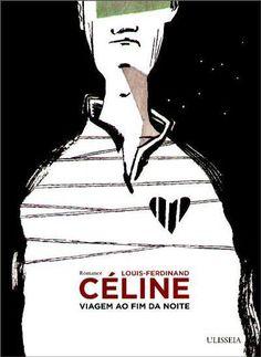 Viagem ao Fim da Noite , Louis-Ferdinand Céline, CELINE, LOUIS-FERDINAND. Compre livros na Fnac.pt