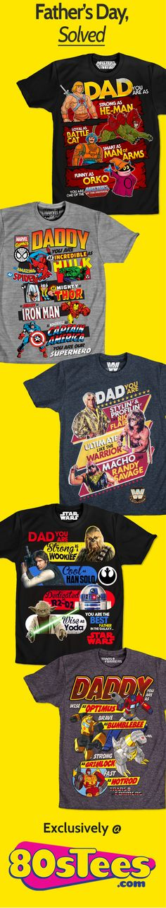 Father's Day Gift, Dad Gift, Daddy Gift, Father's Day T-Shirt, Father's Day Shirt, Daddy shirt, Daddy t-shirt, Daddy tee shirt, Masters of the Universe, WWE, Transformers, Marvel Comics, Star Wars