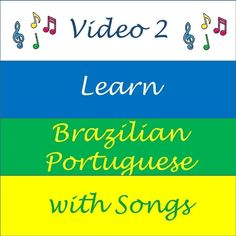 Learn Brazilian Portuguese with Songs - Video 2 ©Street Smart Brazil Learn To Speak Portuguese, Learn Brazilian Portuguese, Portuguese Lessons, Portuguese Brazil, Common Quotes, Portuguese Language, Portuguese Phrases, Spanish Phrases, Learn A New Language