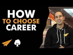 Career Advice: How to choose the RIGHT career - #BelieveLife - YouTube