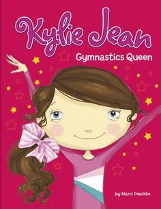 Kylie Jean Gymnastics Queen by Marci Peschke.  The Summer Olympics inspires…