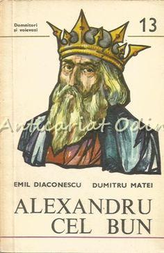 Alexandru Cel Bun 1400-1432 - Emil Diaconescu, Dumitru Matei Zodiac, Stamp, Art, Literatura, Sociology, Astronomy, Geography, Art Background, Stamps