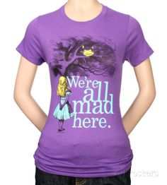 Juniors: Alice in Wonderland - We're all Mad Here T-Shirt at AllPosters.com
