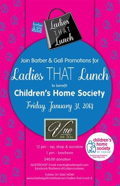 The second Ladies That Lunch event will benefit the Children's Home Society of Florida and will take place this Friday, January 31st at Vue on 30a.