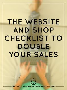 Did you know that making minor tweaks on your website can improve your sales by 200%? Here's a website ands hop checklist to double your sales!