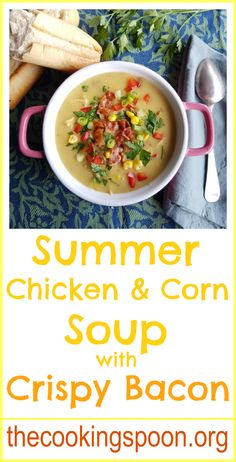 A light Summer Chicken & Corn Soup with crispy Bacon, loaded with vibrant veggies. thecookingspoon.org