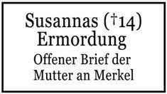 Mordfall Susanna: Offener Brief der Mutter an Merkel