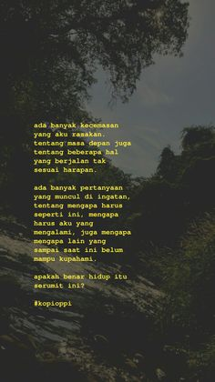 Quotes Rindu, Story Quotes, Real Life Quotes, Self Quotes, Tumblr Quotes, Heart Quotes, Mood Quotes, People Quotes, Life Quotes Wallpaper