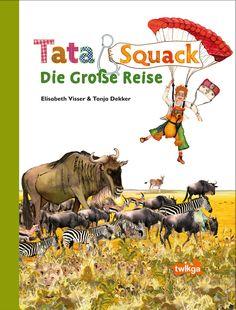Büchereckerl: Tata und Squack - Die große Reise