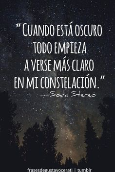 Una luz en la oscuridad siempre luce mas Song Quotes, Music Quotes, Best Quotes, Life Quotes, Cool Words, Wise Words, Soda Stereo, Rock Songs, Typography Quotes