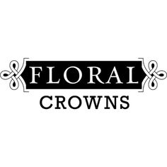 Floral Crowns Text ❤ liked on Polyvore featuring text, words, backgrounds, quotes, fillers, magazine, headline, phrase and saying