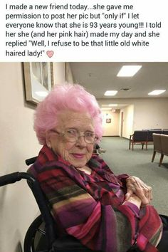 mulheres acima dos 60 provam que cabelo colorido não tem limite de idade What a great story. The elderly rock! Remember we are all heading there so stay cool!What a great story. The elderly rock! Remember we are all heading there so stay cool!