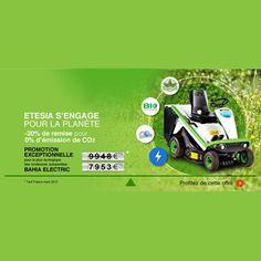 ETESIA : Jusqu'au 30 Juin 2013, ETESIA propose un tarif promotionnel pour la plus écologique des tondeuses autoportées la BAHIA ELECTRIC. Ça y est le printemps est arrivé ! Votre vieille tondeuse est soumise à rude épreuve, vous recherchez du matériel performant, robuste et écologique pour un prix attractif.  Découvrez LA promotion exceptionnelle pour la planète et… votre portefeuille :  Une économie de près de 2 000 € sur la plus écologique des tondeuses autoportées, la BAHIA ELECTRIC.