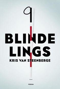Blindelings. Kris Van Steenberge.  Blinde zoon van gescheiden ouders ontmoet meisje.  Voor het ongeluk geboren of toch niet? Trage plot maar prachtig taalgebruik
