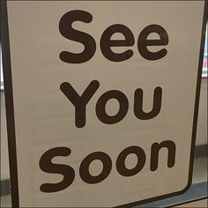 See You Soon Door Decal Says Goodbye – Fixtures Close Up Customer Appreciation, See You, Close Up, Decals, Doors, Tags, Decal, Stickers, Gate