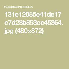 131e12085e41de17c7d28b853cc45364.jpg (480×872)