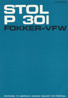 Fokker - VFW P 301 Aircraft Technical Report Manual - - Aircraft Reports - Aircraft Manuals - Aircraft Helicopter Engines Propellers Blueprints Publications