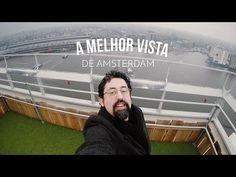 Comemorei meu aniversário no alto de Amsterdam   Vlog Ducs Amsterdam #001 - YouTube