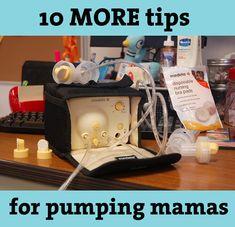 10 More Tips for Pumping Mamas - Mama Say What?!