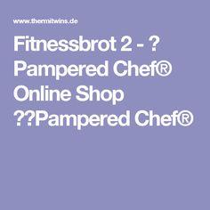 Fitnessbrot 2 - ❧ Pampered Chef® Online Shop ❧⤇Pampered Chef®