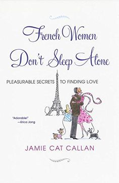 French Women Don't Sleep Alone: Pleasurable Secrets to Fi... https://smile.amazon.com/dp/0806530693/ref=cm_sw_r_pi_dp_x_e.7bzbBDYTX7R