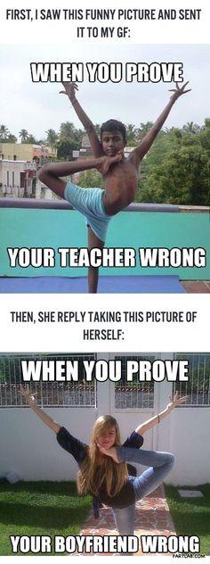 When you prove your boyfriend wrong