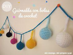 mis nancys, mis peques y yo, guirnalda con bolas de crochet╭⊰✿Teresa Restegui http://www.pinterest.com/teretegui/✿⊱╮