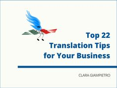 Free ebook for download with tips on how translation can help you increase your sales and expand your business opportunities: http://www.wingedtranslations.com/resources/top-22-translation-tips-for-your-business/
