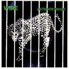 Wire - Outdoor Miner (7'') (HAR5172) (1979).