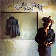 The best songwriter ever. Period. Guy Clark
