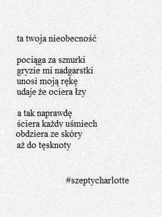 Nieszyn Jasińska Poem Quotes, Real Quotes, Life Quotes, My True Love, Sad Love, Feeling Down, How Are You Feeling, Broken Quotes, Poetry Poem