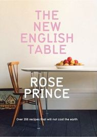 The New English Table - Rose Prince