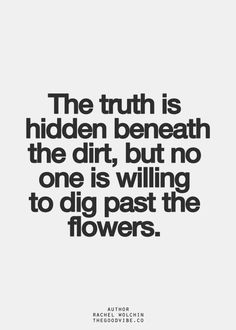 BE the truth.