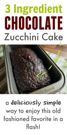 Classic, old fashioned chocolate zucchini cake recipe using only 3 ingredients! This turns out so well every time! Classic, old fashioned chocolate zucchini cake recipe using only 3 ingredients! This turns out so well every time! Chocolate Zucchini Bread, Zucchini Bread Recipes, Zucchini Desserts, Recipe Zucchini, Banana Recipes, Healthy Zucchini Cakes, Courgette Cake Recipe, Zucchini Bread Muffins, Zuchinni Bread