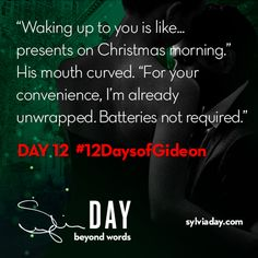 On the twelfth day of Gideon my lover said to me…#12DaysofGideon