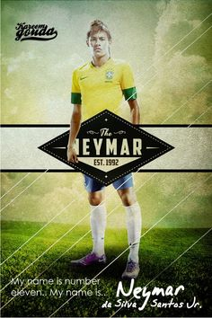 Neymar my name is number eleven, by Kareem Gouda #Soccer #football #poster