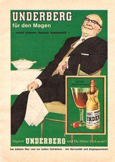 """Das Patentrezept aus den 60er Jahren nach einem fetten Essen. Muttis Schweinebraten wurde früher gerne mit Underberg verdaut. """"Underberg und Du fühlst Dich wohl!"""" behauptet diese Werbung von 1960."""