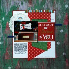 All I Want for Christmas Is You - Scrapbook.com